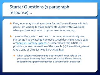 Starter Questions (1 paragraph response)…