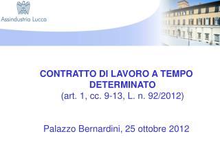 Contratto di lavoro a tempo determinato (art. 1, cc. 9-13, L. n. 92/2012)