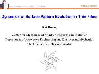 Dynamics of Surface Pattern Evolution in Thin Films