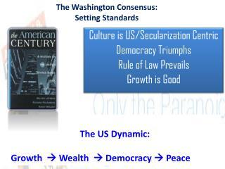 The Washington Consensus: Setting Standards