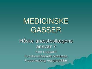 MEDICINSKE GASSER