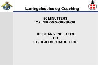 Læringsledelse og  Coaching