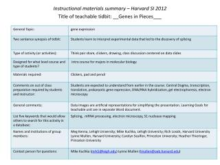 Instructional materials summary – Harvard SI 2012 Title of teachable tidbit: __Genes in Pieces___