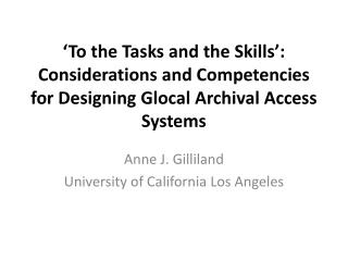 Anne J. Gilliland University of California Los Angeles