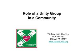 Role of a Unity Group  in a Community