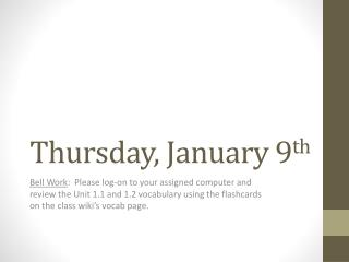 Thursday, January 9 th