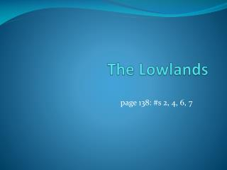 The Lowlands