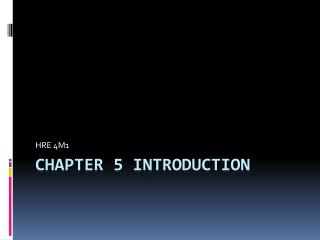 CHAPTER 5 INTRODUCTION
