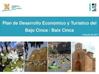 Plan de Desarrollo Económico y Turístico del  Bajo Cinca /  Baix  Cinca