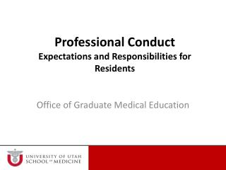 Professional Conduct Expectations and Responsibilities for Residents