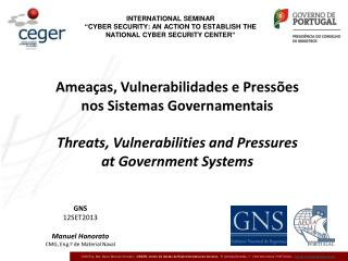 Ameaças, Vulnerabilidades e  Pressões nos Sistemas Governamentais