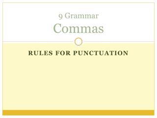 9 Grammar Commas