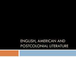 English, American and postcolonial literature