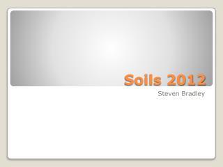 Soils 2012