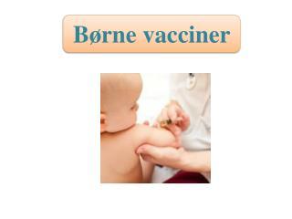 B�rne vacciner