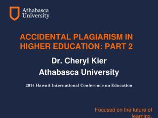 ACCIDENTAL PLAGIARISM IN HIGHER EDUCATION: PART 2