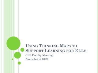 Using Thinking Maps to Support Learning for ELLs