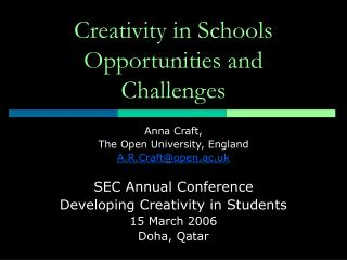 Creativity in Schools Opportunities and Challenges
