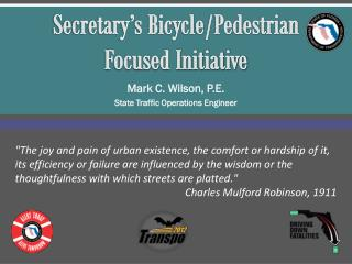 Secretary's Bicycle/Pedestrian Focused Initiative