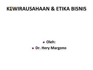 KEWIRAUSAHAAN  & ETIKA BISNIS