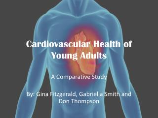 Cardiovascular Health of Young Adults