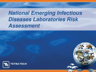 National Emerging Infectious Diseases Laboratories Risk Assessment