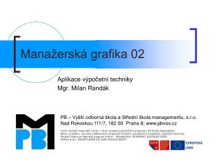 Mana�ersk� grafika 02