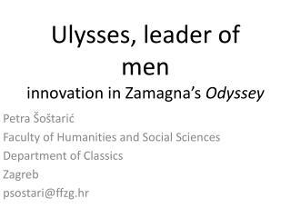 Ulysses, leader of men innovation in Zamagna's  Odyssey