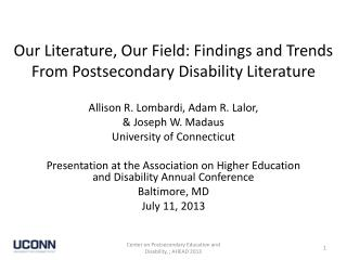 Our Literature , Our Field: Findings and Trends From Postsecondary Disability Literature