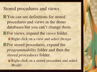 Stored procedures and views