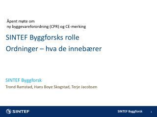 Åpent møte om  ny byggevareforordning (CPR) og CE-merking