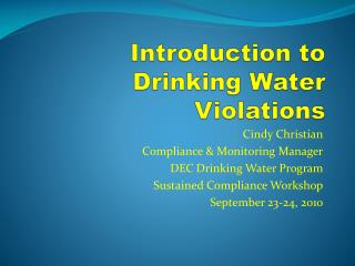 Introduction to Drinking Water Violations