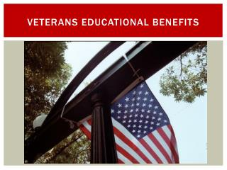Veterans  educational benefits