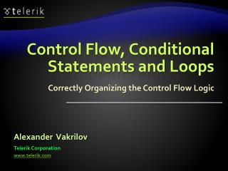 Control Flow, Conditional Statements and Loops