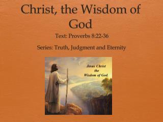 Christ, the Wisdom of God