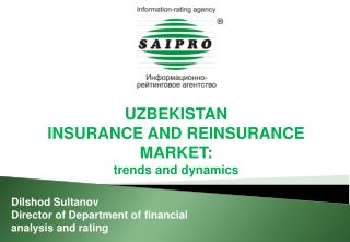 UZBEKISTAN  INSURANCE AND REINSURANCE MARKET: trends and dynamics