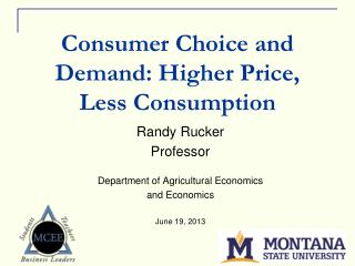 Consumer Choice and Demand: Higher Price, Less Consumption