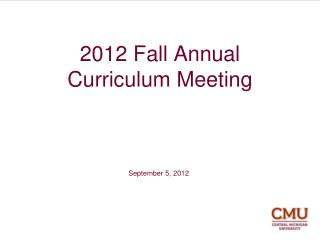 2012 Fall Annual Curriculum Meeting