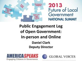 Public Engagement Leg of Open Government: In-person and Online