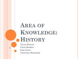 Area of Knowledge:  History