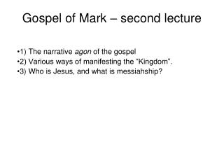 Gospel of Mark – second lecture