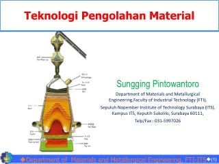 Department of  Materials and Metallurgical Engineering,  FTI-ITS