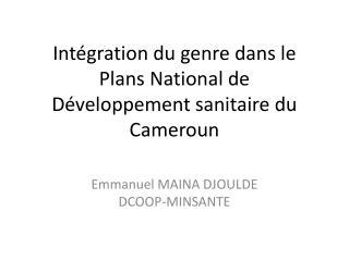 Intégration du genre dans le Plans National de Développement sanitaire du Cameroun