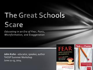 The Great Schools Scare