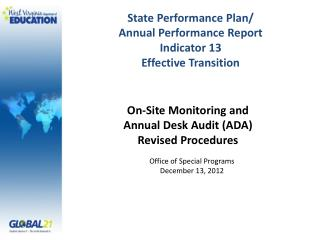 State Performance Plan/ Annual Performance Report Indicator 13 Effective Transition