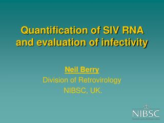Quantification of SIV RNA and evaluation of infectivity