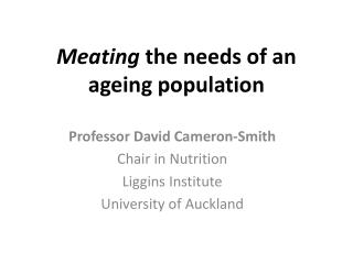 Meating  the needs of an ageing population