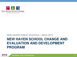 New haven School Change  AND Evaluation  and development program