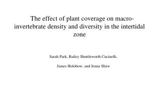 The effect of plant coverage on macro-invertebrate density and diversity in the intertidal zone