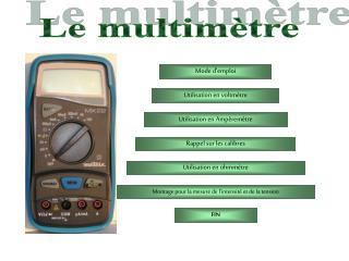Le multimètre